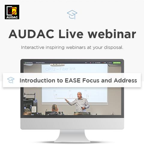 AUDAC-Live-Webinars-Introduction-EASE-Focus-Address.png